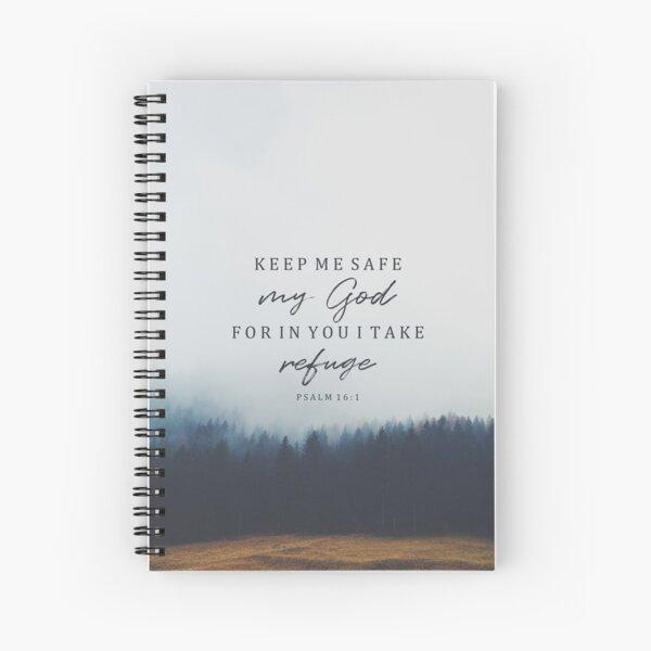 Bible Verse Psalm 16:1 Spiral Notebook