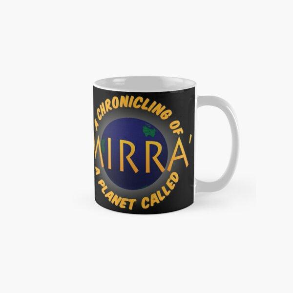 A Chronicling of a Planet Called Mirra' logo Classic Mug