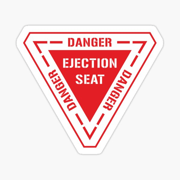 Ejection Seat Red Sticker