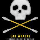 Ear Whacks by nickchic