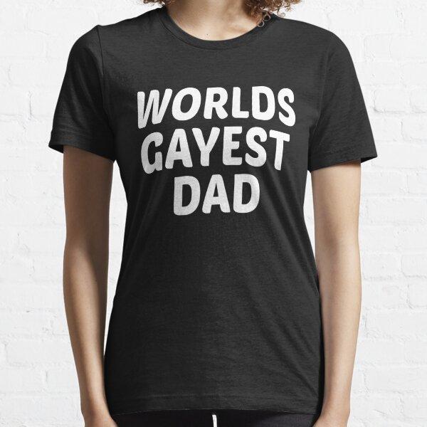 Gay Pride Worlds Gayest Dad Essential T-Shirt