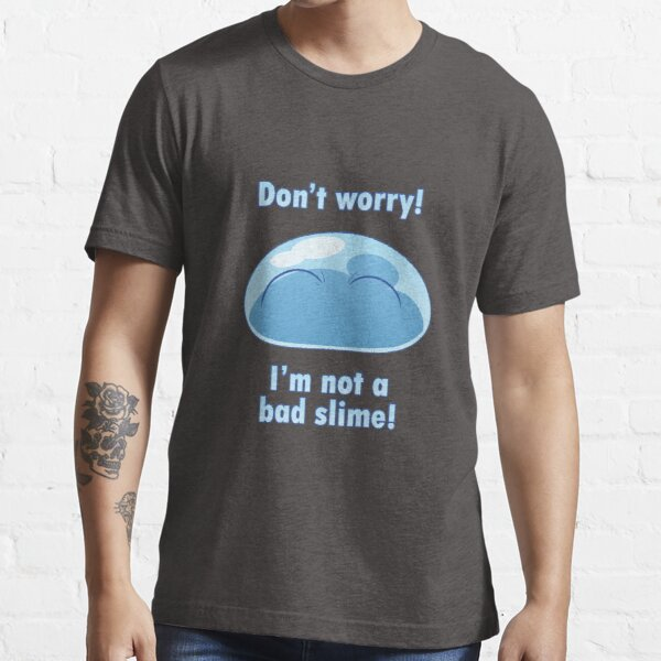I'm not a bad slime! Essential T-Shirt