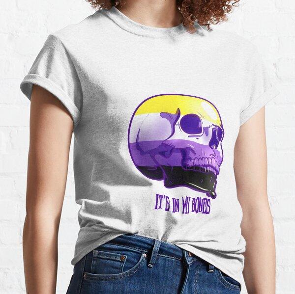 Nonbinary Pride: It's In My Bones Classic T-Shirt