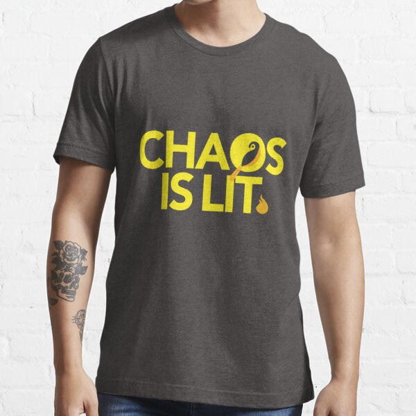 Chaos Is Lit  Essential T-Shirt
