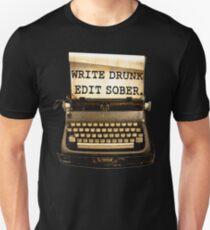 Write Drunk, Edit Sober! T-Shirt