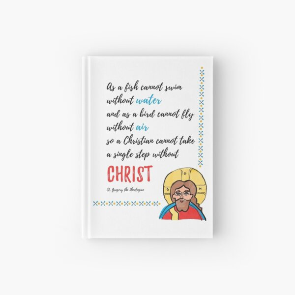 St. Gregory Theologian quote with Jesus Christ image Hardcover Journal