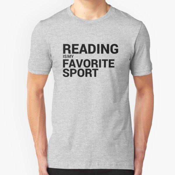 Reading is my Favorite Sport Slim Fit T-Shirt