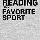 Reading is my Favorite Sport by William Pate