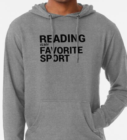 Reading is my Favorite Sport Lightweight Hoodie