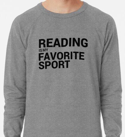 Reading is my Favorite Sport Lightweight Sweatshirt