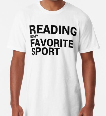 Reading is my Favorite Sport Long T-Shirt