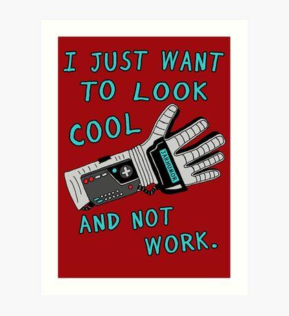 Look Cool Not Work (Guante de Poder) Lámina artística