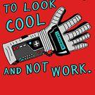 «Look Cool Not Work (Guante de Poder)» de jarhumor