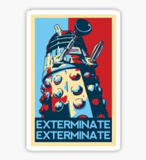 EXTERMINATE Hope Sticker