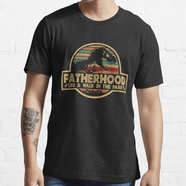 Fatherhood Like A Walk In The Park Retro Vintage T-Rex Dinosaur Father's Day Essential T-Shirt