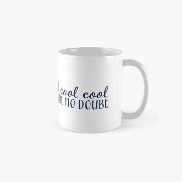 cool cool cool Classic Mug