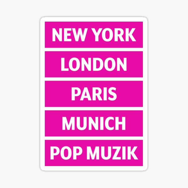 Pop Muzik Sticker