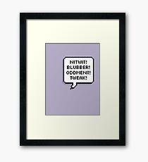 A Few Words... Framed Print