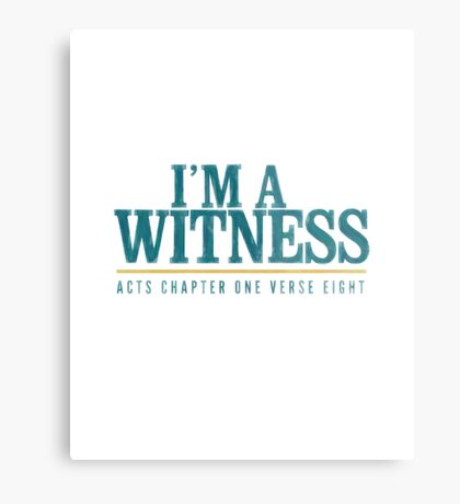I'm a witness - Acts 1:8 Metal Print