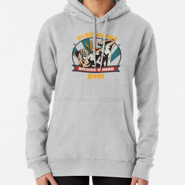 ALL MIGHT - PLUS ULTRA - MY HERO ACADEMIA GYM Pullover Hoodie