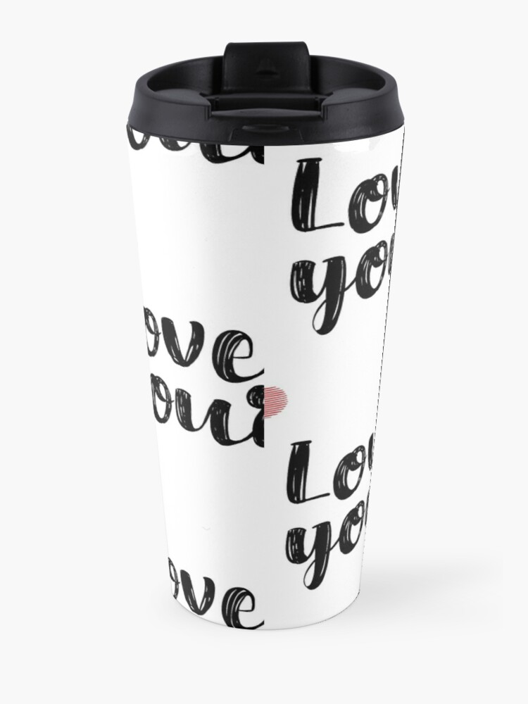 Alternate view of Love Yourself Quote Travel Mug