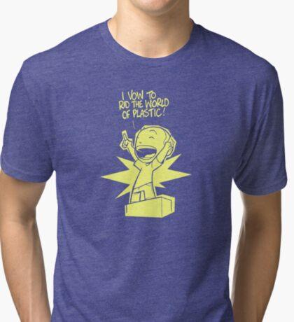 Rid the World of Plastic! Tri-blend T-Shirt