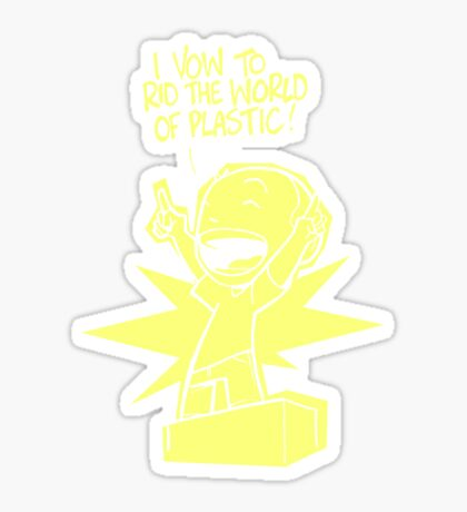 Rid the World of Plastic! Sticker