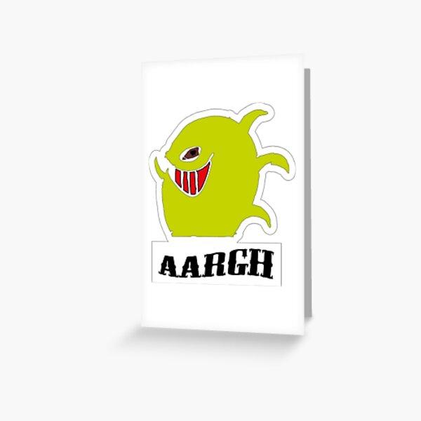 aargh Greeting Card
