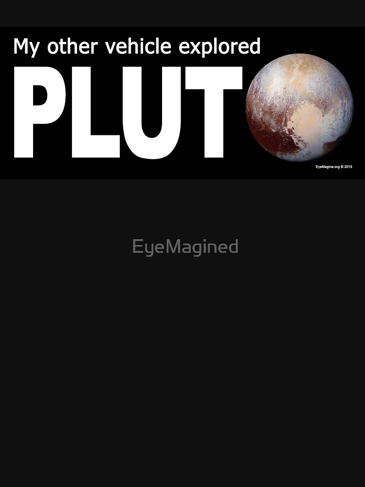 My Other Vehicle Explored Pluto by EyeMagined