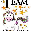 Team Unicorn #unicornobsessed by Ladyfyre