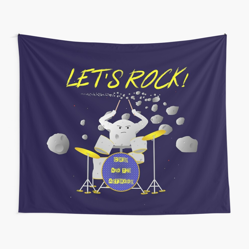 Let's rock with Ceres and the asteroids Wall Tapestry