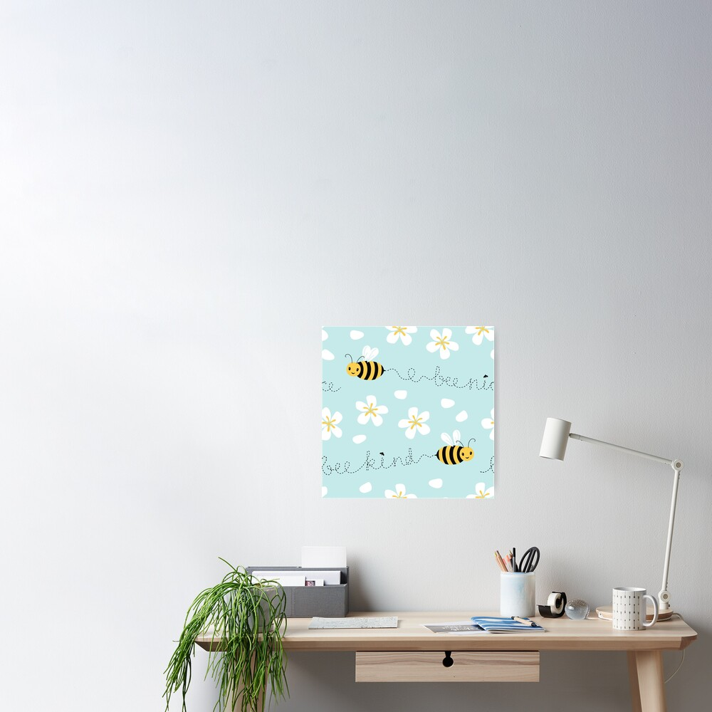 Bee nice, Bee kind (with sticker) Poster