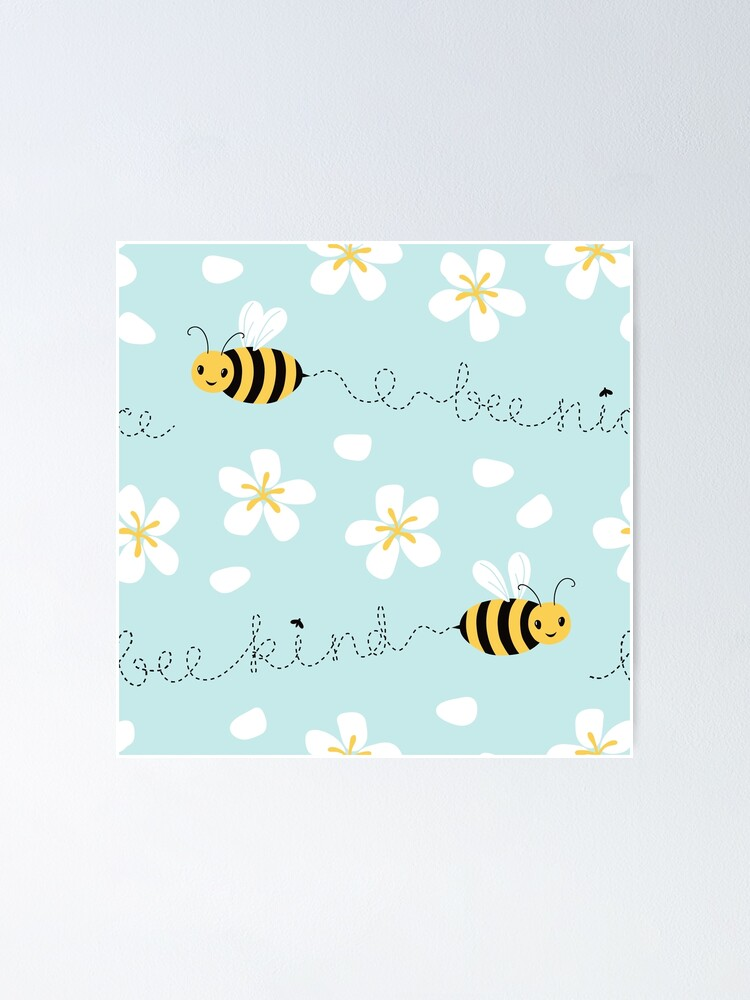 Alternate view of Bee nice, Bee kind (with sticker) Poster