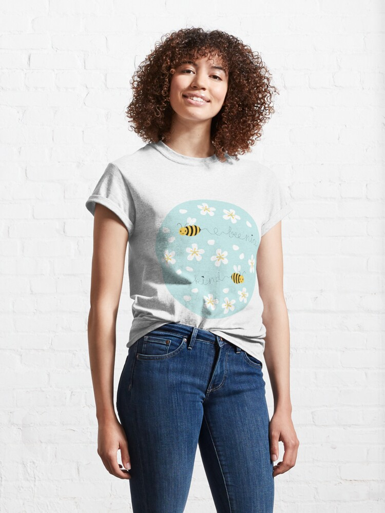 Alternate view of Bee nice, Bee kind (with sticker) Classic T-Shirt