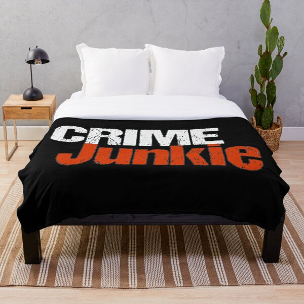 You Are a Crime Junkie Throw Blanket