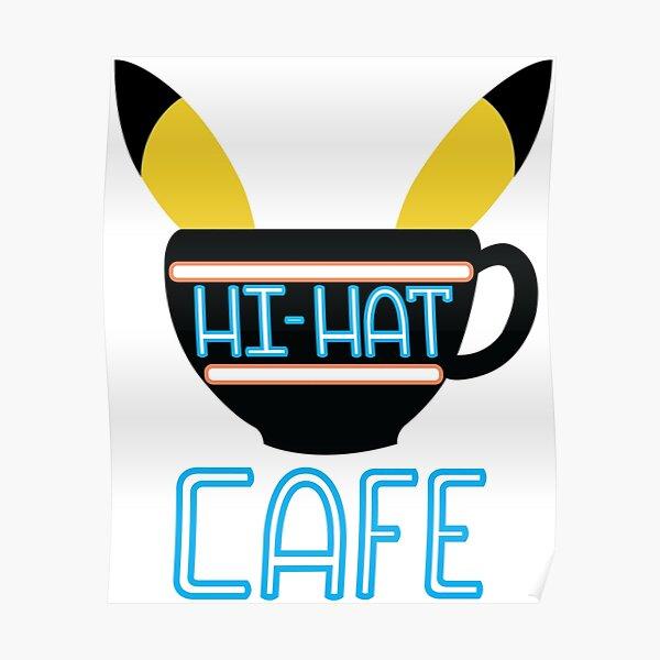 Hi-Hat Cafe Poster