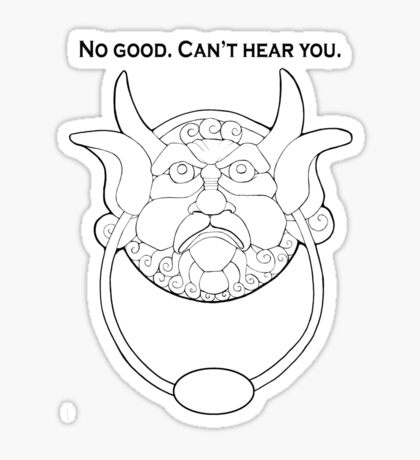 No good. Can't hear you. Sticker