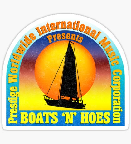 Boats 'n' Hoes Sticker