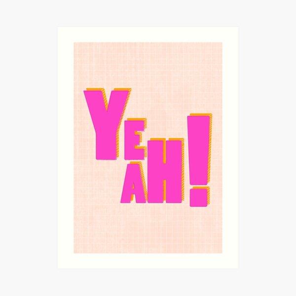 JA! - Rosa Typografie Kunstdruck