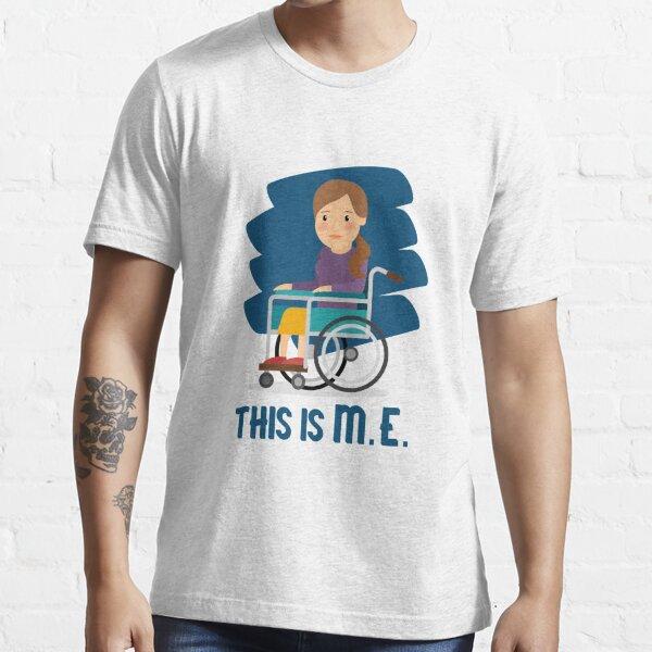 ME/CFS: This Is M.E. (Wheelchair) Essential T-Shirt