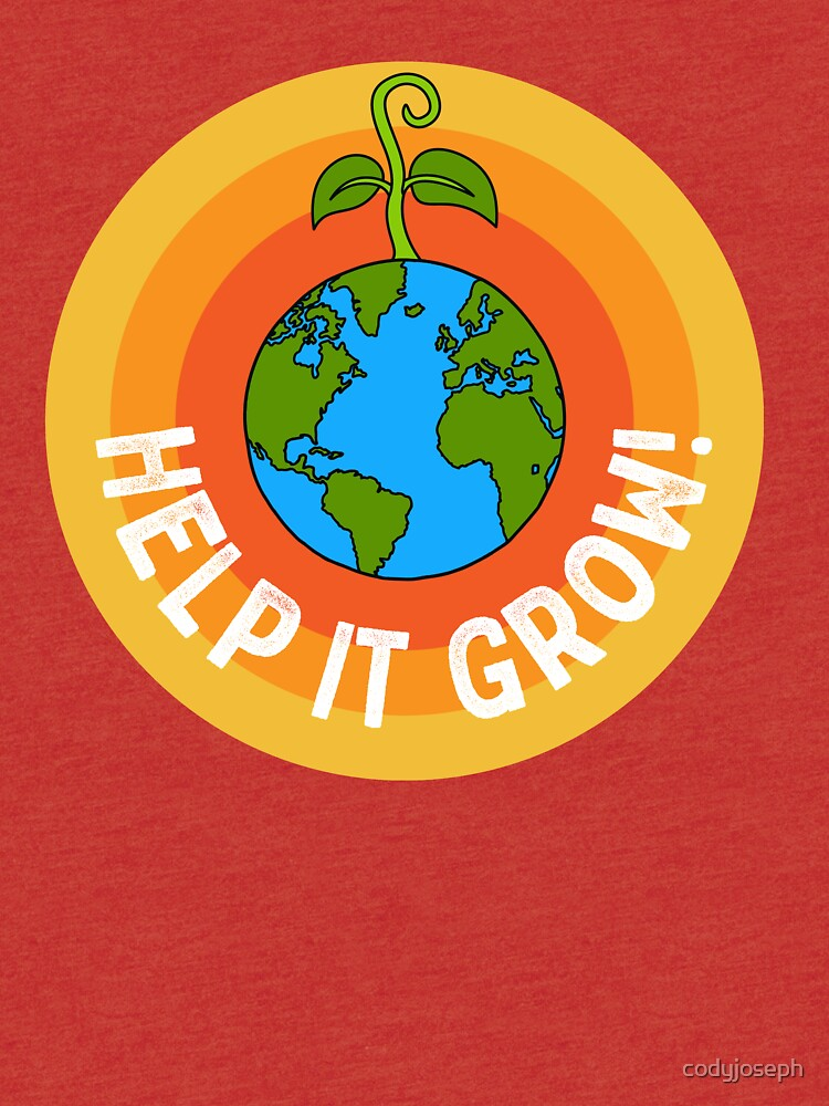 Help it Grow! by codyjoseph