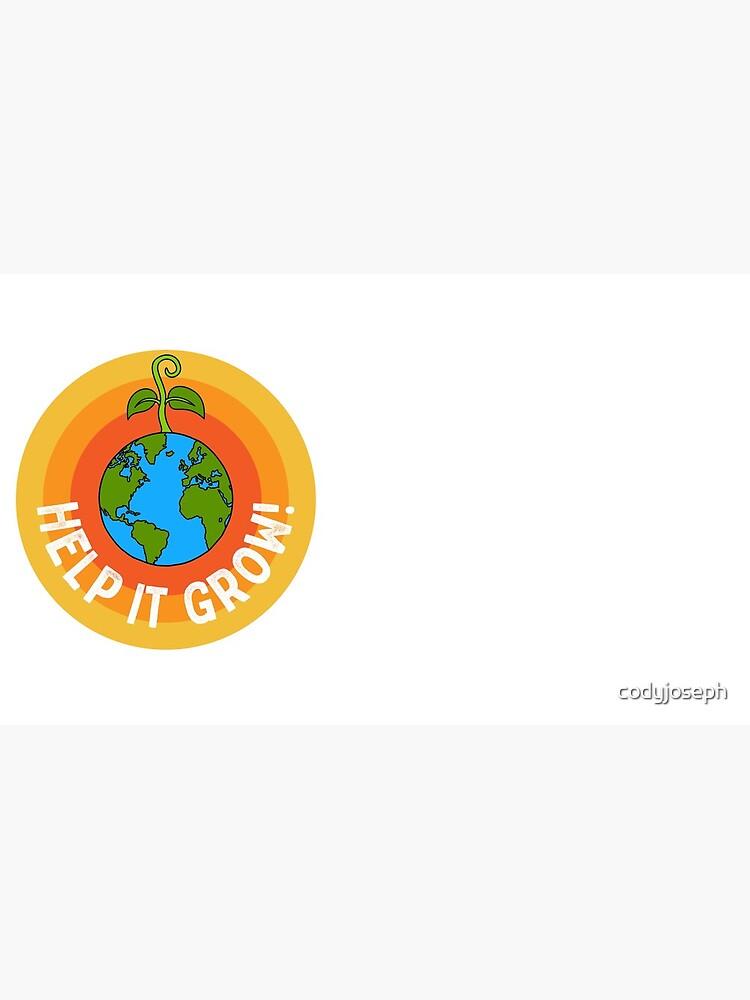 Help it Grow! by codyjoseph