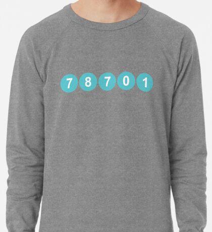 78701 Austin Zip Code Lightweight Sweatshirt