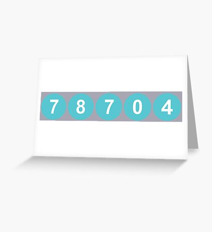 78704 Austin Zip Code Greeting Card