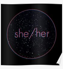 Space Pronouns: She/Her Poster