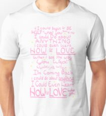 Love Like You Unisex T-Shirt