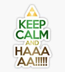 Keep Calm and HAAAA!!!!!! Sticker