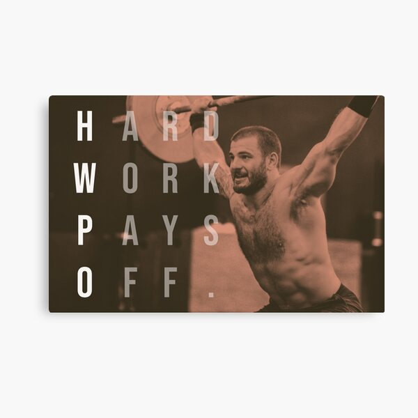 Mat Fraser - CrossFit - Hard Work Pays Off - HWPO Canvas Print