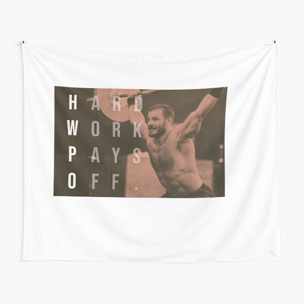 Mat Fraser - CrossFit - Hard Work Pays Off - HWPO Tapestry