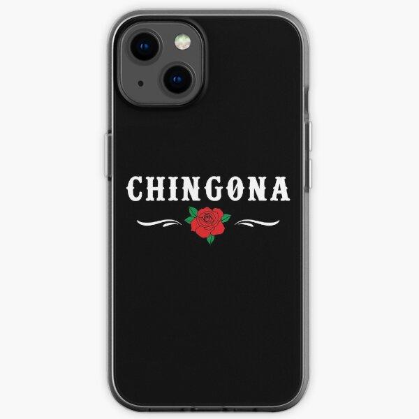 Womens Chingona design   Badass designs for women iPhone Soft Case